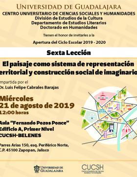 Cartel informativo de la Sexta lección: El paisaje como sistema de representación territorial y construcción social de imaginarios a desarrollarse el 21 de agosto, 12:00 horas, en el CUCSH Belenes