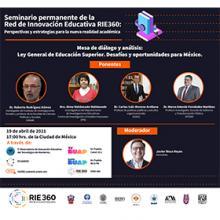 Mesa de diálogo y análisis: Ley General de Educación Superior. Desafíos y oportunidades para México