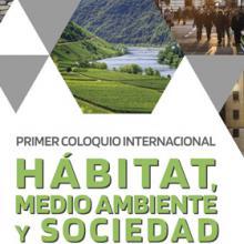 Cartel para promocionar el Primer Coloquio Internacional Hábitat, Medio Ambiente y Sociedad