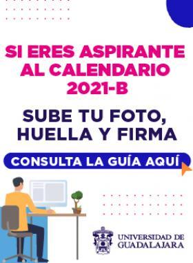 Guía para los aspirantes que harán trámites de admisión para el calendario 2021-B