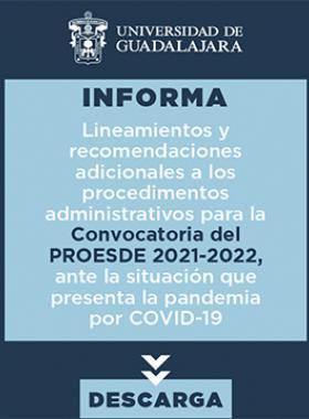 Lineamientos y recomendaciones adicionales a los procedimientos administrativos para la Convocatoria del PROESDE 2021-2022, ante la situación que presenta la pandemia por COVID-19